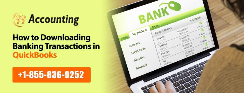 How To Download & Connect Banking Transactions in QuickBooks?
